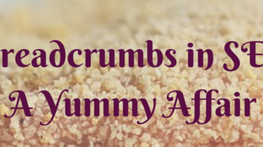Breadcrumbs in SEOA Yummy Affair